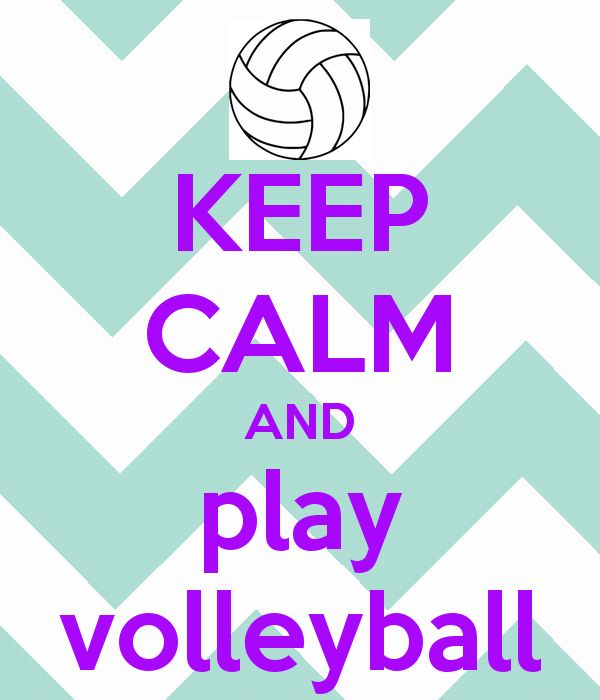 KEEP CALM AND play volleyball - KEEP CALM AND CARRY ON Image Generator