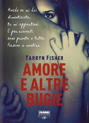 "Devilishly Stylish: ""Amore e altre bugie"" di Tarryn Fisher"