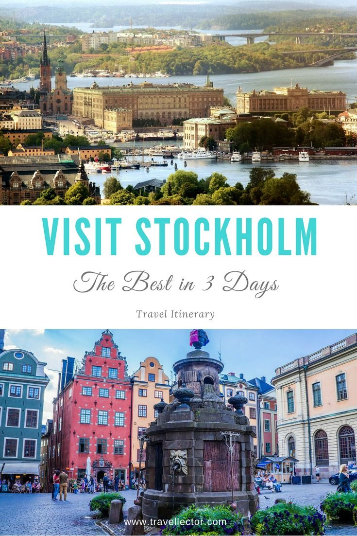 Visit #Stockholm, Sweden: The Best In 3 Days [Travel Itinerary] | Travellector #travel #traveltips #travelitinerary