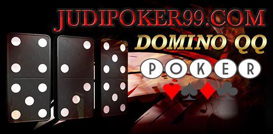 judipoker99.com kal ini kami akan membagikan infomarsi tentang sebuah Agen Domino QQ Poker Online Indonesia di sebuah situs judi terpercaya kartu remi kiu kiu