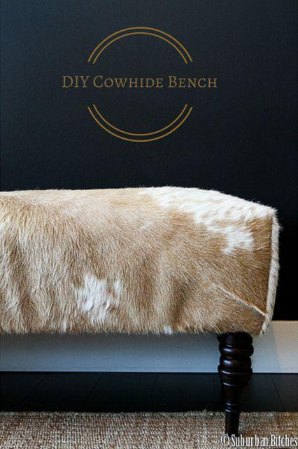 DIY Cowhide Bench | suburban bitches