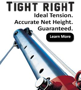 Tight Right!  Guarantee accurate net height and ideal net tension!