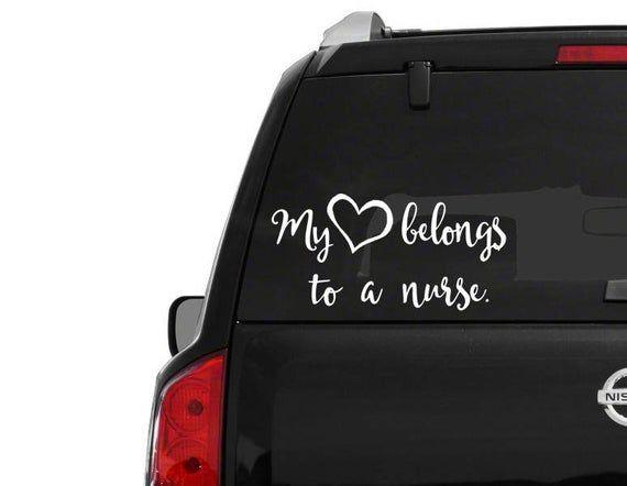 My Heart Belongs to a Nurse Vinyl Decal Car Sticker Sticker Bumper Sticker