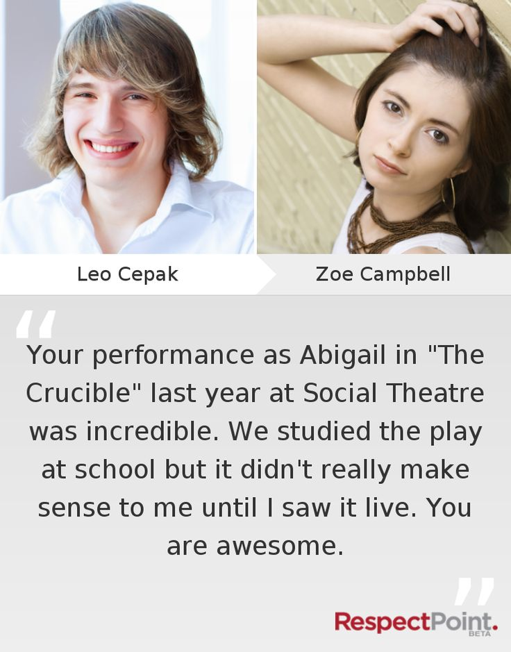 Respect from Leo Cepak to Zoe Campbell for her performance in THE CRUCIBLE.  Zoe Campbell returns to our stage in 2014 in Cloud 9. It shall be heavenly :)