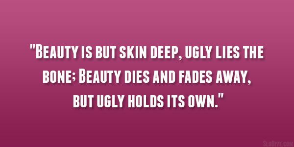 But Skin Deep