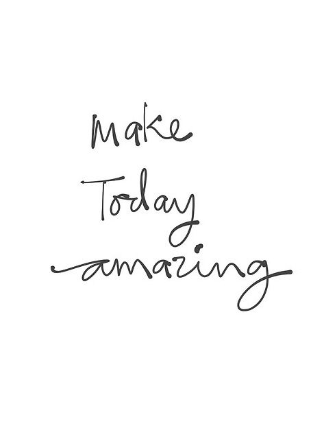 Make today amazing. Good morning beautiful people! #MondayMotivation #BackToWork #MondayMantra