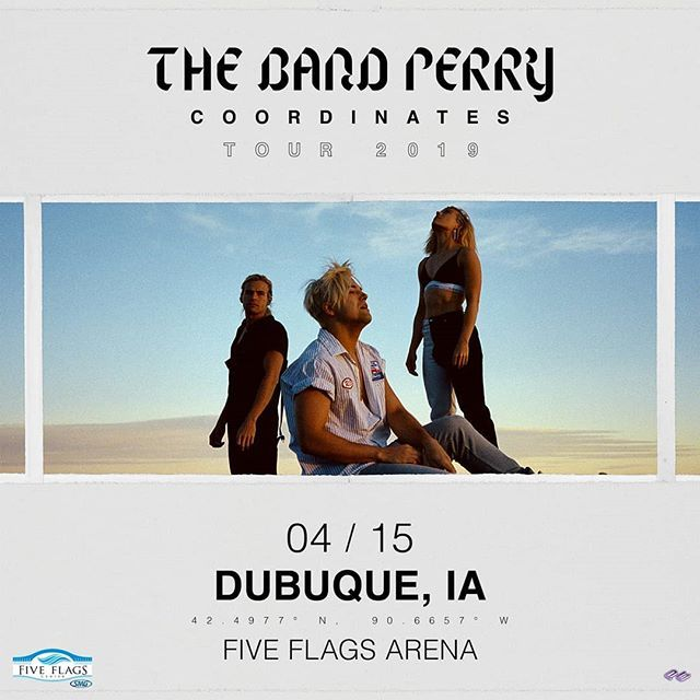 Just Announced Thebandperry On April 15 At Fiveflagscenter In Dubuque Iowa Pre Sale Is Thursday 2 21 From 10am To 10pm Tickets Go Dubuque Instagram Iowa