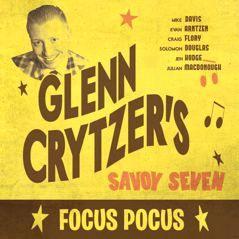 "New Release ""Focus Pocus"" by Glenn Crytzer's Savoy Seven http://swingdjresources.com/focus-pocus/ #jazz #swing #music"