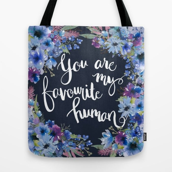 My Favorite Human Tote Bag by The Willow Wood Studio | Society6