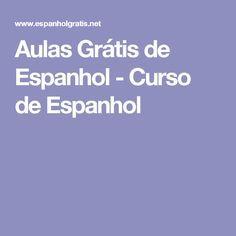 Aulas Grátis de Espanhol - Curso de Espanhol