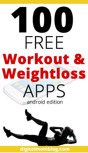Get your booty shaking and the pounds shedding with this list of 100 FREE workout and weight loss apps for Android!