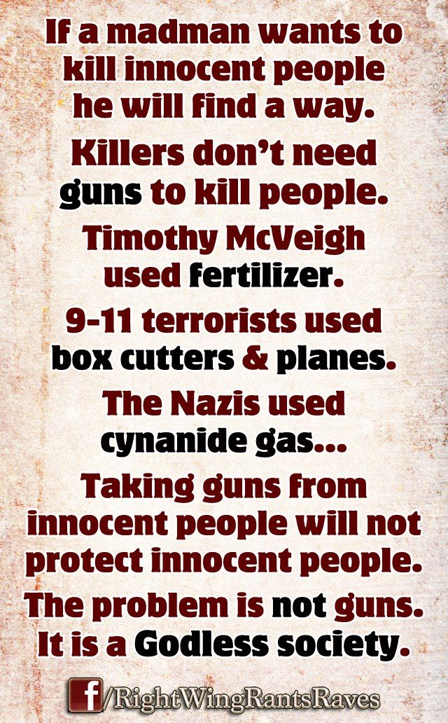 If a madman want to kill innocent people he will find a way. Killers don't need guns to kill people. Timothy McVeigh used fertilizer. 9-11 terrorists used box cutters and planes. The Nazis used Cyanide gas... Taking guns from innocent people will not protect innocent people. The problem is not guns. IT IS A GODLESS SOCIETY. #SecondAmendment