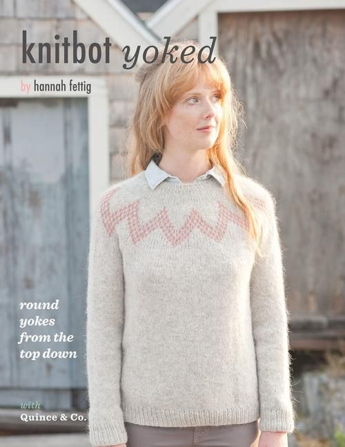 Knitbot Yoked by Hannah Fettig - Book