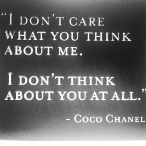YES: About You, Life Quotes, Thoughts, Coco Chanel Quotes, Fashion Icons, True Words, Well Said, Cocochanel, Wise Words
