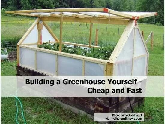 Build Your Own Greenhouse Yard Garden Pinterest