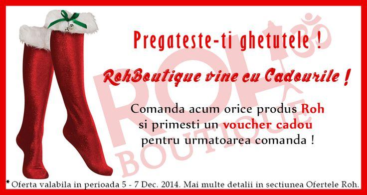 Roh Vine Cu Cadourile de Mos Nicolae !!!  http://rohboutique.ro/i/ofertele-roh/107/
