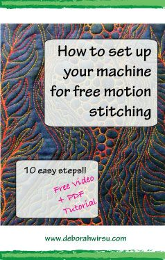 Setting up your machine for free motion stitching