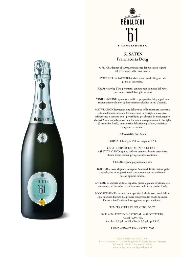 Berlucchi Franciacorta: 61 Satèn. Chardonnay 100% Almeno 24 mesi sui lieviti. Stuzzicante, con note di fiori e frutta gialla. Franciacorta Exclusive Italian Sparkling Wine #BerlucchiMood