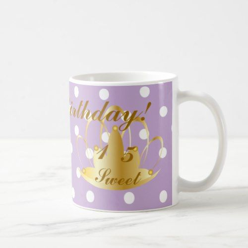 Happy Birthday Sweet Fifteen-Customize Coffee Mug