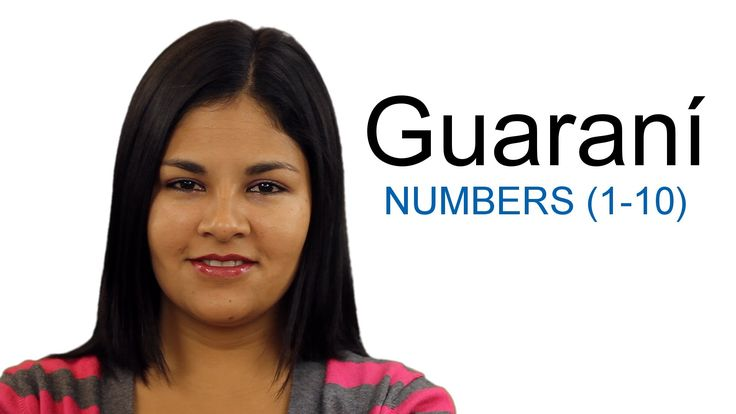 Learn Guaraní - Numbers from 1 to 10.  Guarani is an indigenous language of South America that belongs to the Tupi–Guarani subfamily of the Tupian languages. There are about 4.8 million native speakers of Guarani.  Length: 1:00