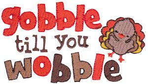 thanksgiving: Thanksgiving Fal, Thanksgiving Signs, Happy Thanksgiving, Gobbl Till, Swakembroiderycom Bunnycup, Bunnycup Embroidery, Free Machine Embroidery, Machine Embroidery Design, Embroidery Designs