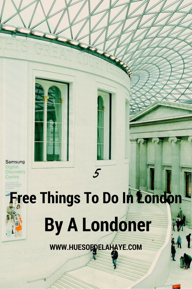 5 Free Things To Do In London By A Londoner