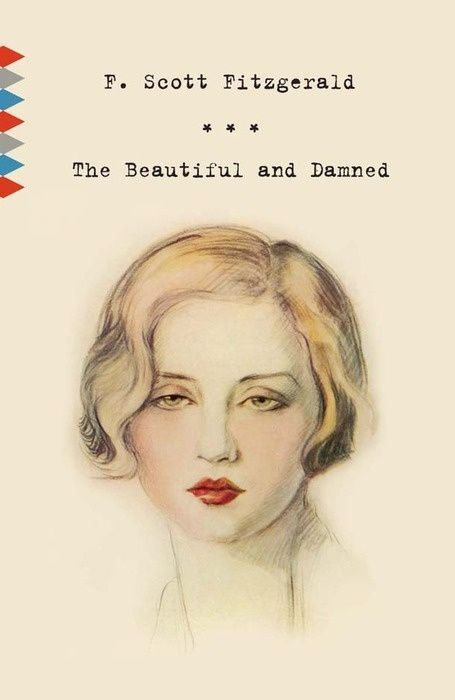 The Beautiful and the Damned F. Scott Fitzgerald