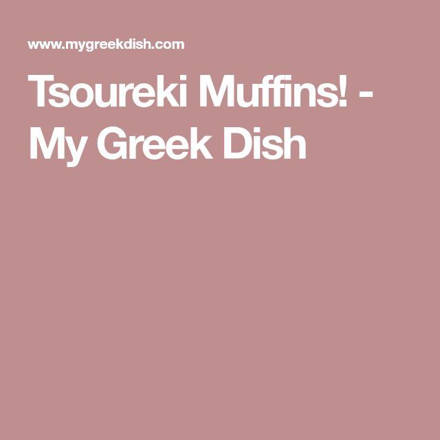 Tsoureki Muffins! - My Greek Dish