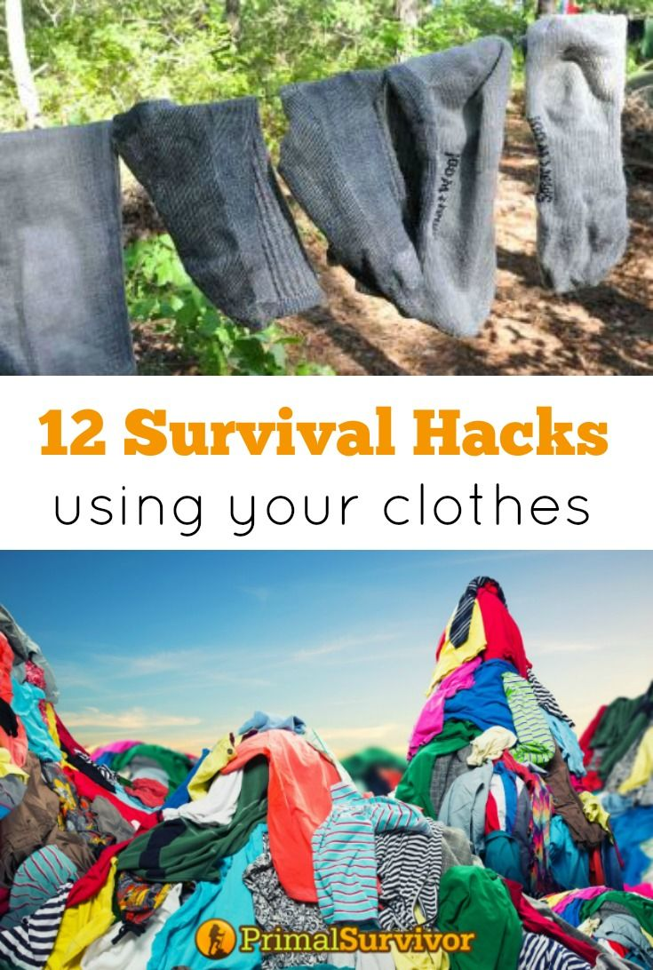 12 Survival Hacks Using Your Clothes. For a lot of people, preparing for disaster means stockpiling lots of supplies and gear. While this is undoubtedly important, true survivalists know that you can't always rely on stockpiles to keep you alive. Gear gets stolen, supplies get destroyed by the elements, or some other unknown factors comes into play. Thus, the best way to survive is to make use of what you have.