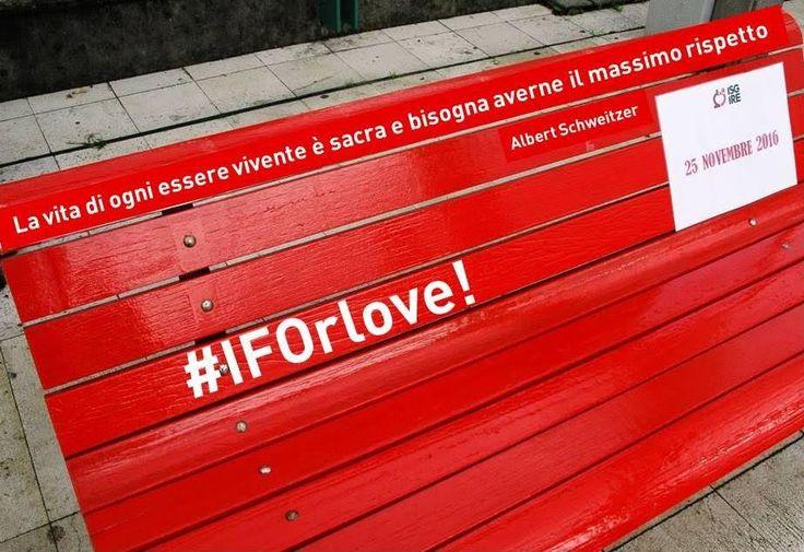 Violenza donne, una panchina rossa per dire #IFOrLove |Sardegna medicina. Violenza donne, una panchina rossa per dire #IFOrLove Sardegna Medicina