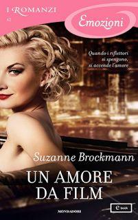 la mia biblioteca romantica: UN AMORE DA FILM di Suzanne Brockmann ( Mondadori)...