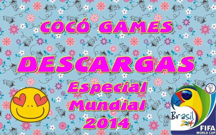 Coco Games: DESCARGA: ESPECIAL MUNDIAL 2014