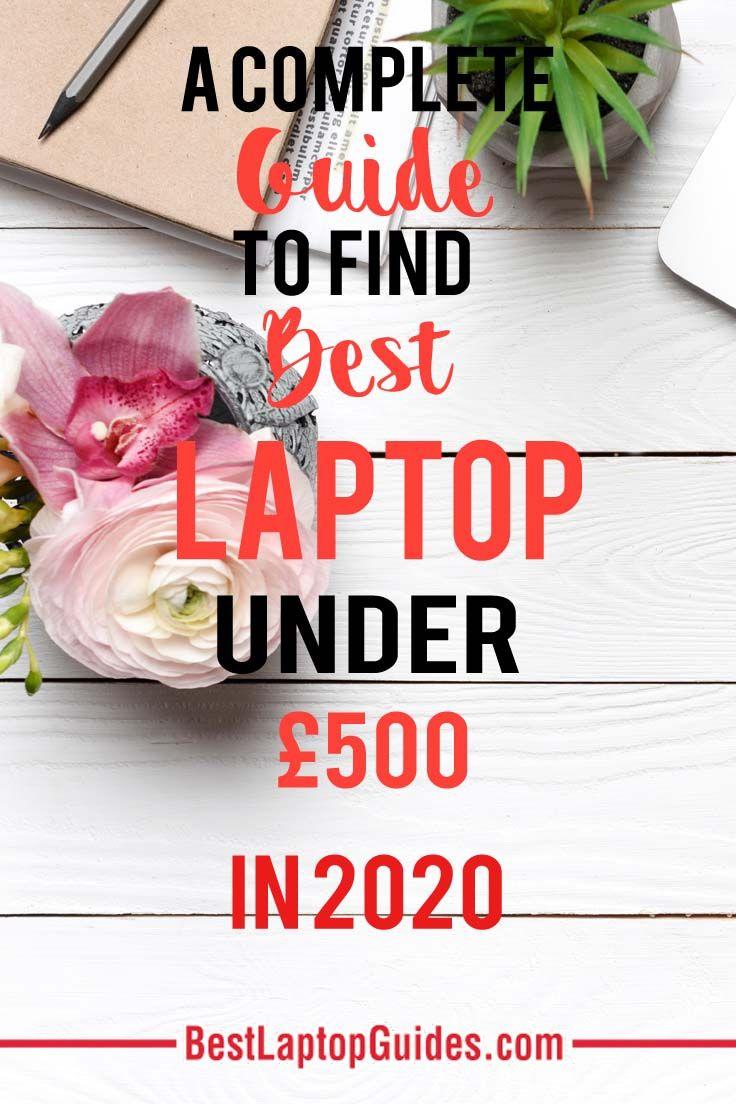 Best Laptops Under 500 In October 2019 Uk Best Laptops Blog Promotion Make Money Blogging