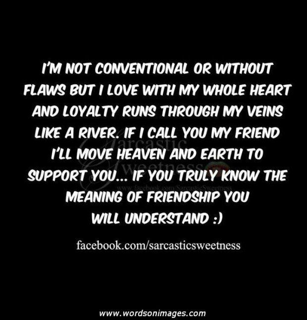 Good Quote About Friendship Magnificent The 25 Best Friendship Loyalty Quotes Ideas On Pinterest