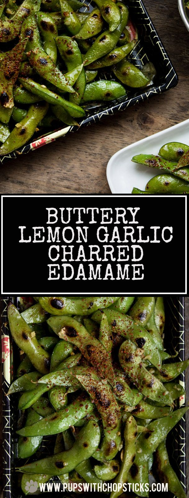 Easy and quick to make charred Edamame recipe loaded with natural umami and tossed with a garlicky lemon butter. Fantastic as a quick and flavorful snack for any time of the day or event.