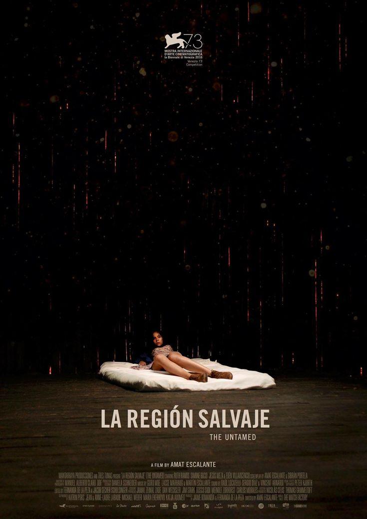 La Region Salvaje (The Untamed) by Amat Escalante. #Venezia73 Competition.  Poster.