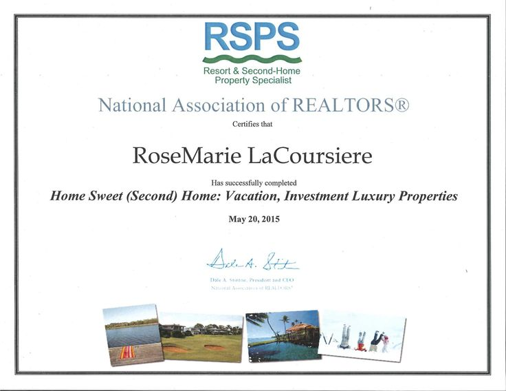 RoseMarie LaCoursiere | Resorts And Second Home Property Specialist  Certificate | RSPS Designation