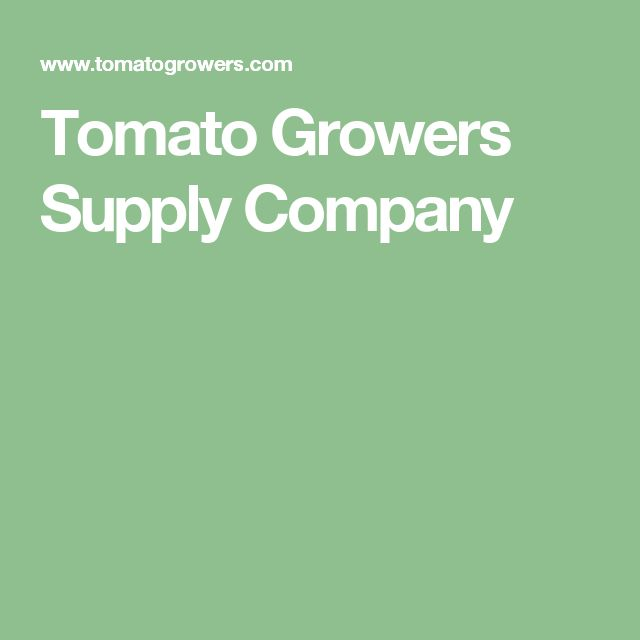 Tomato Growers Supply Company