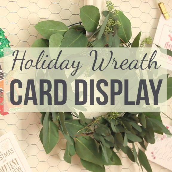 DIY Holiday Wreath Card Display