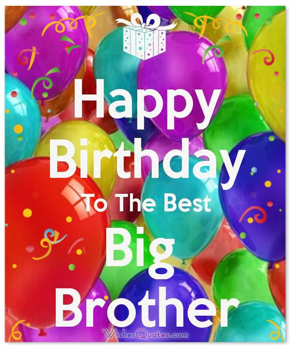 Happy Birthday to the best big brother