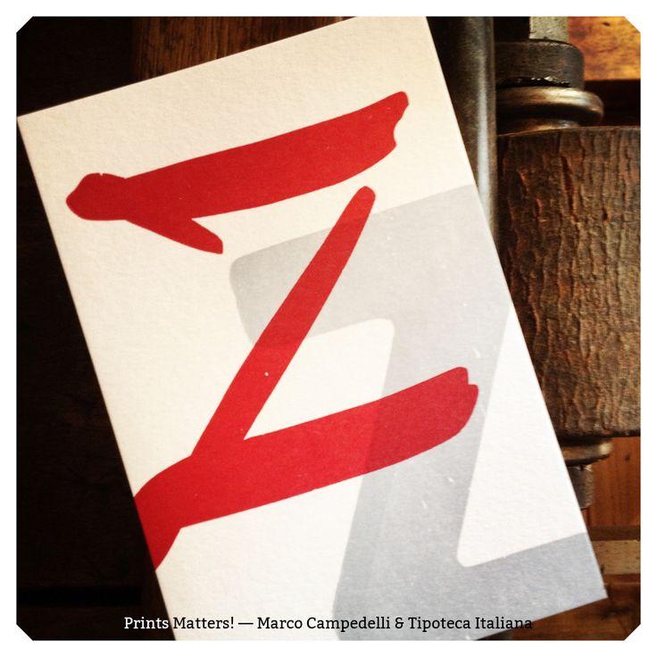 """— Z — """"Print Matters!"""" è una collaborazione di Marco Campedelli & Tipoteca Italiana — presso Tipoteca Italiana. #printmatters! #marcocampedelli #tipotecaitaliana #letterpress #index"""