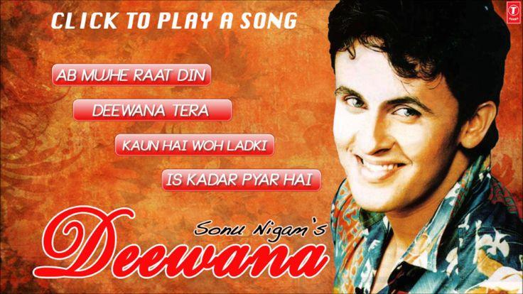 "Sonu Nigam's ""Deewana"" Album Hits"