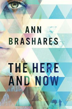 The Here and Now by Ann Brashares | Alexia's Books and Such  #bookreview