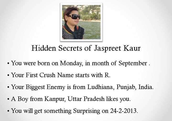 Know Hidden Secrets about you? Find about yours at http://funappsworld.com/