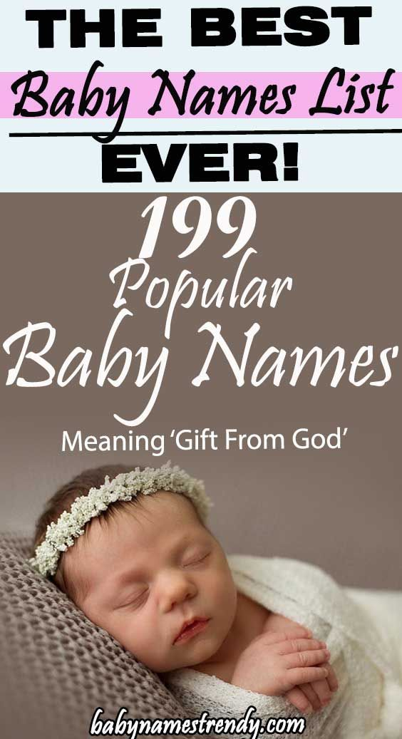 199 Popular Baby Names Meaning Gift From God Popular Baby