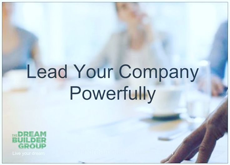 #Lead your company powerfully