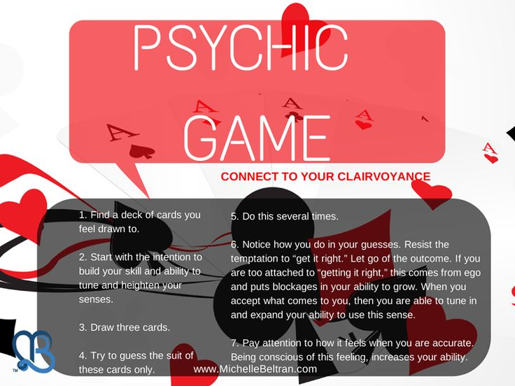 """#Psychic game -  Here's a fun exercise you can use to connect to your #Clairvoyance:  1. Find a deck of cards you feel drawn to.  2. Start with the intention to build your skill and ability to tune and heighten your senses.  3. Draw three cards.  4. Try to guess the suit of these cards only.  5. Do this several times.  6. Notice how you do in your guesses. Resist the temptation to """"get it right."""" Let go of the outcome."""