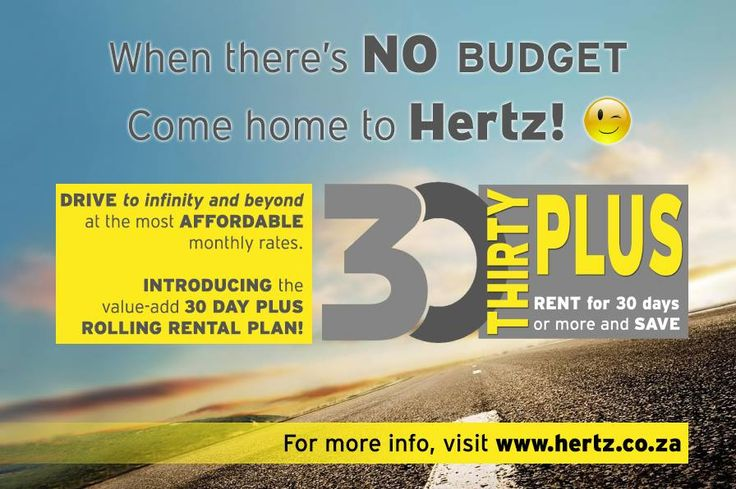 Drive to infinity and beyond with our fabulous affordable monthly rates!  Introducing our value-add 30 day plus rolling rental plan! Find out more by visiting https://www.hertz.co.za/30p.html