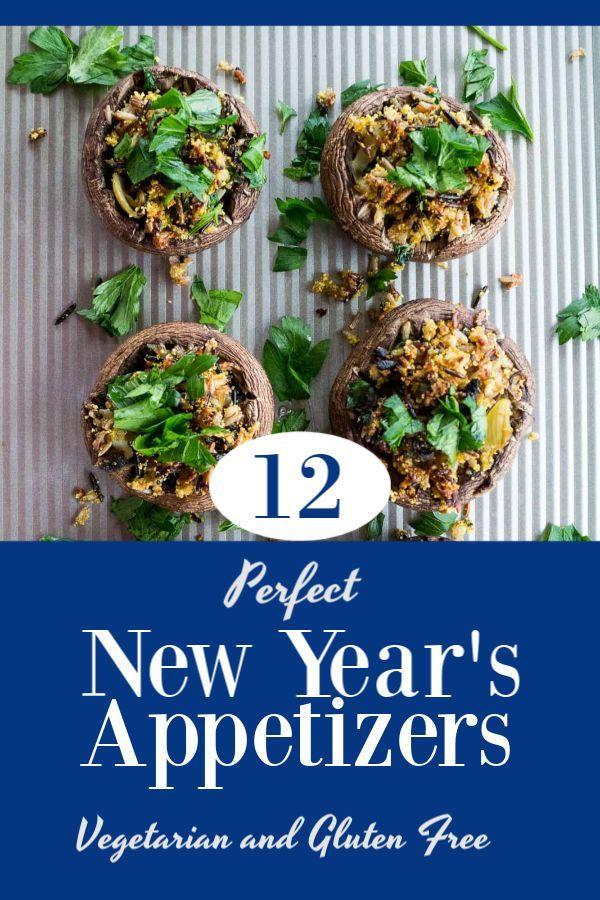 New Years Eve Appetizer Ideas Gluten Free Vegetarian Appetizers New Year S Eve Appetizers Dairy Free Appetizers