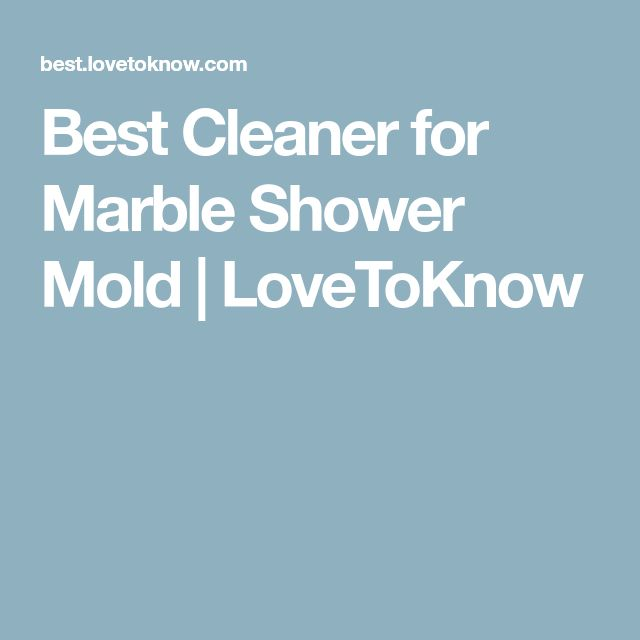 how to clean marble shower mold